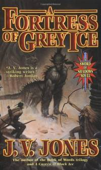 image of Fortress of Grey Ice, A (Sword of Shadows)