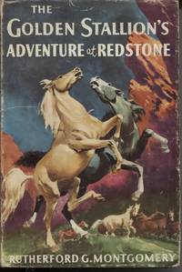 THE GOLDEN STALLION'S ADVENTURE AT REDSTONE
