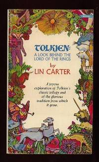 """Tolkien: A Look Behind the """"Lord of the Rings"""" by Carter, Lin  ( re:  J. R. R. Tolkien ) - 1973"""