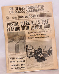 The Sun-Reporter. Covering San Francisco-Oakland and 'round the Bay. Vol. XX no. 25 (June 23, 1962) and vol. 29 no. 42 (Oct. 14, 1972)