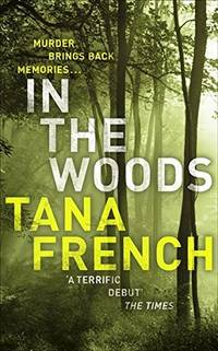 image of In The Woods: The inspiration for BBC/RTE drama series DUBLIN MURDERS