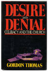 image of Desire and Denial: Celibacy and the Church  - 1st Edition/1st Printing