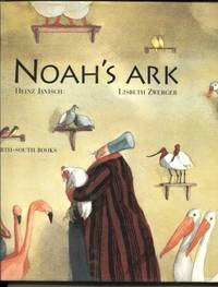 Noah's Ark by  Heinz Janisch - Hardcover - 1997 - from E Ridge fine Books and Biblio.co.uk