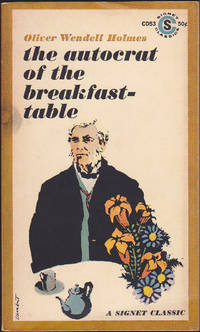 Autocrat of the Breakfast Table: Every Man His Own Boswell