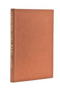 Collecting Golf Books 1743-1938. [At head of title:] Aspects of Book Collecting