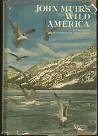 JOHN MUIR'S WILD AMERICA