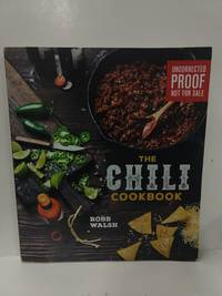 The Chili Cookbook (Uncorrected Proof)