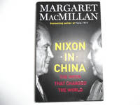 Nixon in China: The Week That Changed the World (signed)