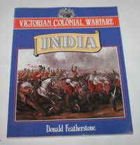 Victorian Colonial Warfare: India
