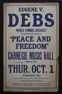 Eugene V. Debs - Peace and Freedom World Famous Socialist