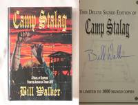 Camp Stalag by  Bill Walker - Signed First Edition - 2001 - from Mind Electric Books and Biblio.com