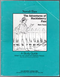 image of Adventures of Huckleberry Finn: Novel-Ties Study Guide