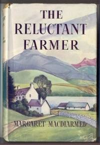 The Reluctant Farmer