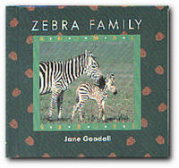 Zebra Family by  Jane Goodall - First Edition - 1991 - from Books in Bulgaria (SKU: 10328)