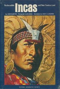 Incredible Incas and Their Timeless Land, The by  Loren McIntyre - Hardcover - 1980 - from Black Sheep Books and Biblio.com