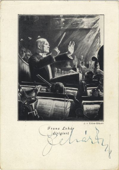 Reproduction of a painting by J. V. Eicke-Gläsen depicting Lehár conducting. Autograph signature (...