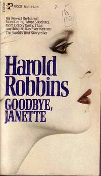 Goodbye, Janette by  Harold Robbins - Paperback - 1982 - from Odds and Ends Shop and Biblio.com