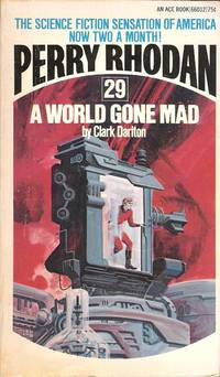 A World Gone Mad (Perry Rhodan #29)