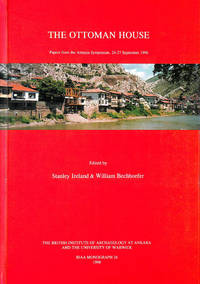 The Ottoman House: Papers from the Amasya Symposium, 24-27 September 1996