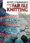 image of Alice Starmore's Book of Fair Isle Knitting