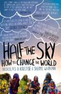Half The Sky: How to Change the World by kristof-nicholas-d-wudunn-sheryl - 2010