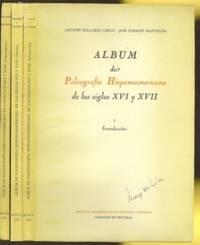 Album de Paleografia hispano-americana de los siglos XVI y XVII