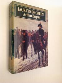 Jackets Of Green:  a study of the history, philosophy, and character of the Rifle Brigade