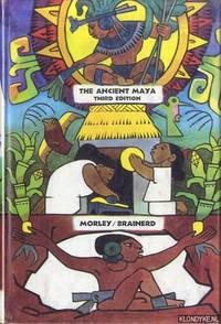 The Ancient Maya - third edition