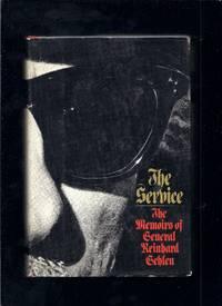 The Service: The Memoirs of General Reinhard Gehlen