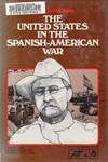 The United States In the Spanish-American War