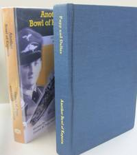 Another Bowl of Kapusta The True Life Story Of A World War II Luftwaffe Fighter Pilot and P.O.W. in Russia