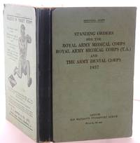 image of Standing Orders for the Royal Army Medical Corps, Royal Army Medical Corps (T.A.) and the Army Dental Corps - 1937