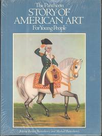 image of THE PANTHEON STORY OF AMERICAN ART for Young People
