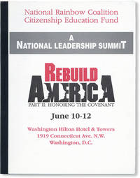 image of National Rainbow Coalition Citizenship Education Fund. A National Leadership Summit: Rebuild America, Part II: Honoring the Covenant. June 10-12...Washington D.C>