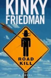image of Roadkill (Kinky Friedman)