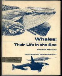 WHALES; THEIR LIFE IN THE SEA