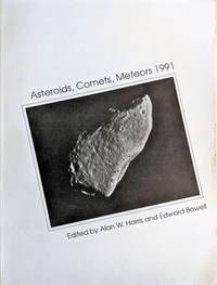 Asteroids, Comets, Meteors 1991. Proceedings of the International Conference Held at Northern Arizona University, Flagstaff, USA, June 24-28, 1991.