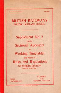 British railways London Midland Region : Supplement No 2 to the Sectional Appendix to Working Timetables and books of Rules and Regulations, Northern Section