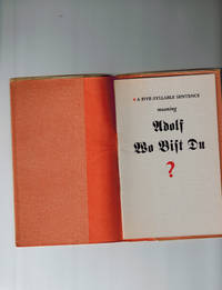 A Five-Syllable Sentence Meaning Adolf Wo Bist Du ? by The Typophiles - Paperback - First Edition - from Dale Steffey Books (SKU: 001681)