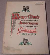 Mayo Men's Patriotic & Benevolent Association of the City of New York  Centennial Yearbook 1879-1979