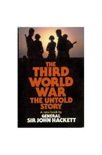 The Third World War - The Untold Story