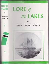 Lore of the Lakes:  Told in Story and Picture  -(includes colour insignias of 40 prominent Fleet Stacks)-