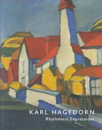 Karl Hagedorn (1905-1960). Rhythmical Expressions by  Karl) Sacha Llewellyn & Paul Liss (Editors): (Hagedorn - Paperback - First Edition - from Paul Brown Books (SKU: 29799)