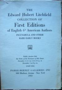 The Edward Hubert Litchfield Collection of First Editions of English & American Authors...