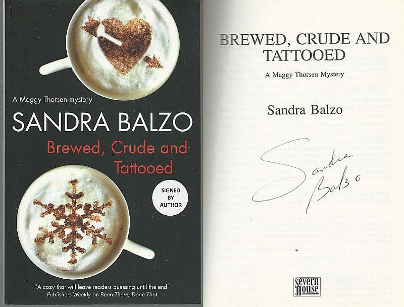 BREWED, CRUDE AND TATTOOED, Balzo, Sandra