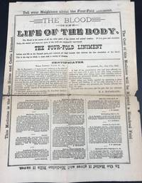 THE BLOOD IS THE LIFE OF THE BODY.... THE FOUR-FOLD LINIMENT INFUSES NEW LIFE TO THE DISEASED PARTS, AND REMOVES ALL DEAD HUMORS THAT OBSTRUCT THE FREE CIRCULATION OF THE BLOOD.... [caption title]