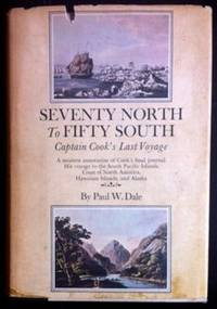 Seventy North To Fifty South - Captain Cook's Last Voyage