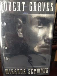 image of Robert Graves: Life on the Edge
