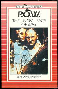image of P.O.W.  THE UNCIVIL FACE OF WAR.