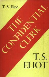 The Confidential Clerk, A Play